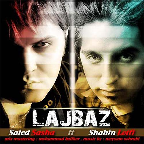 دانلود آهنگ جدید سعید ساشا و شاهین لطفی به نام لجباز