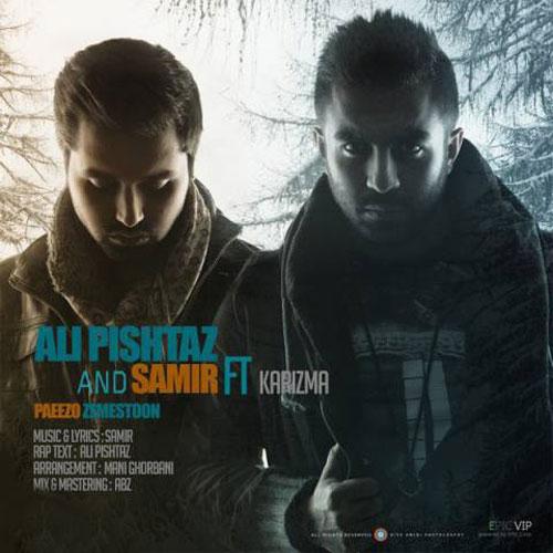 Ali Pishtaz & Samir Ft Karizma - Paeezo Zemestoon
