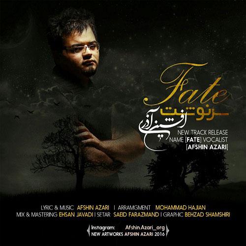 Afshin Azari Sarnevesht - دانلود آهنگ جدید افشین آذری به نام سرنوشت