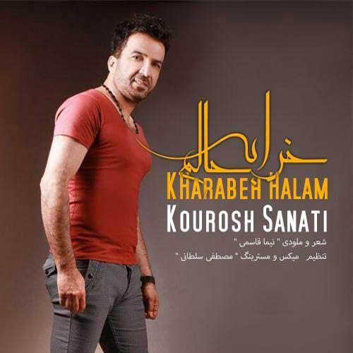 Kourosh Sanati - Kharabeh Halam