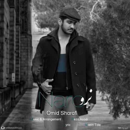 Omid Sharafi Naro - دانلود آهنگ جدید امید شرفی به نام نرو