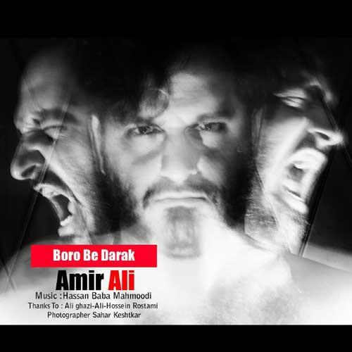 Amir Ali - Boro Be Darak