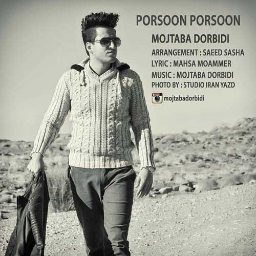 Mojtaba Dorbidi - Porsoon Porsoon