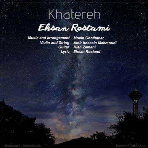 Ehsan Rostami - Khatereh
