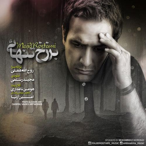 Majid Rostami – Barzakhe Tanhaei