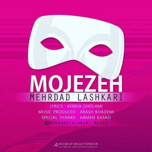 Mehrdad Lashkari Mojezeh - Mehrdad Lashkari - Mojezeh