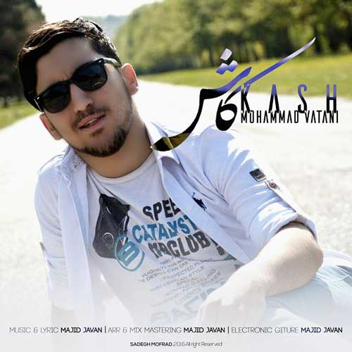 Mohammad Vatani - Kash