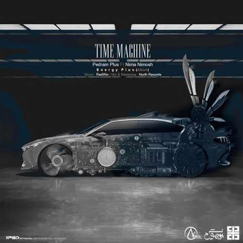 Pedram Plus Time Machine Ft Nima Nimosh - Pedram Plus Ft Nima Nimosh - Time Machine