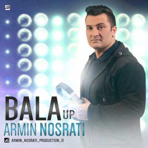Armin Nosrati Bala Up - Armin Nosrati - Bala Up