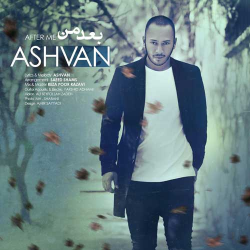 Ashvan – Bade Man