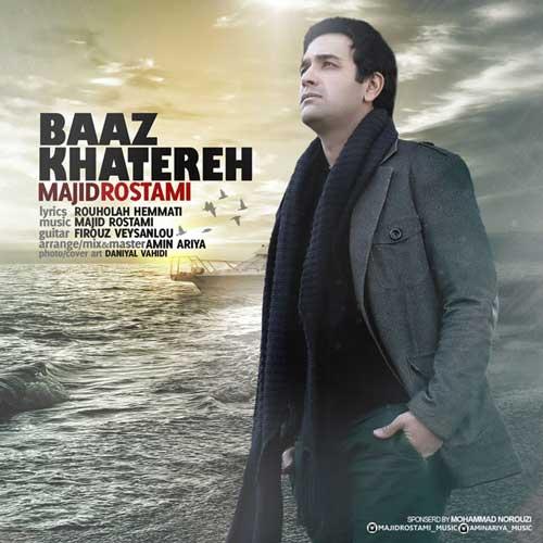 Majid Rostami – Baz Khatereh