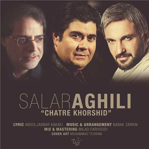 Salar Aghili – Chatre Khorshid