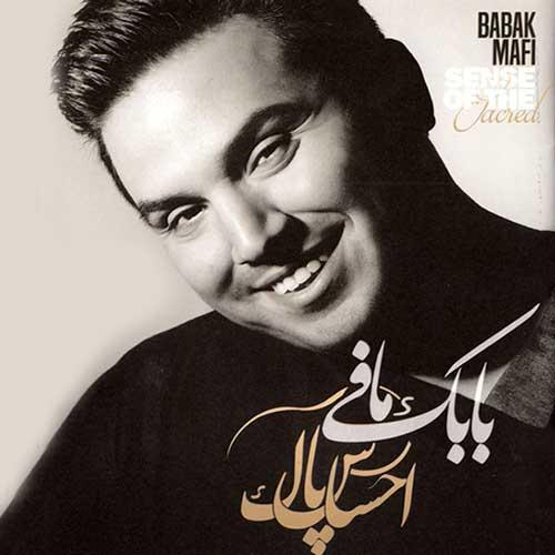 Babak Mafi -  Ehsase Pak (Album)