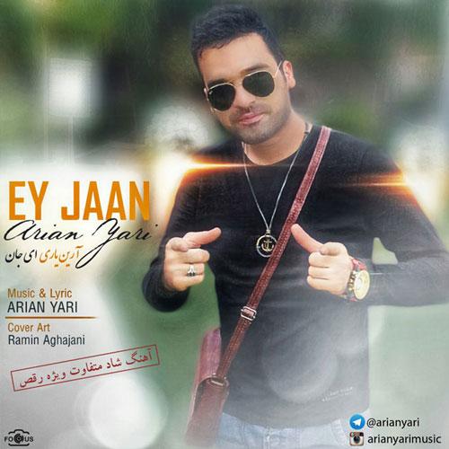 Arian Yari – Ey Jan