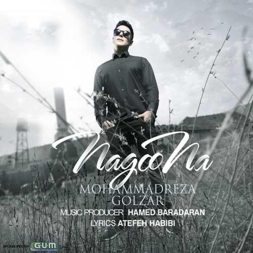 Mohammadreza Golzar – Nagoo Na