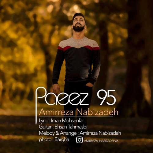Amirreza Nabizadeh -  Paeez 95