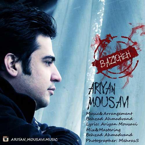 Ariyan Mousavi – Bazicheh