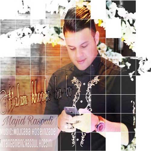 Majid Rasouli -  Halam Khobe Ba To