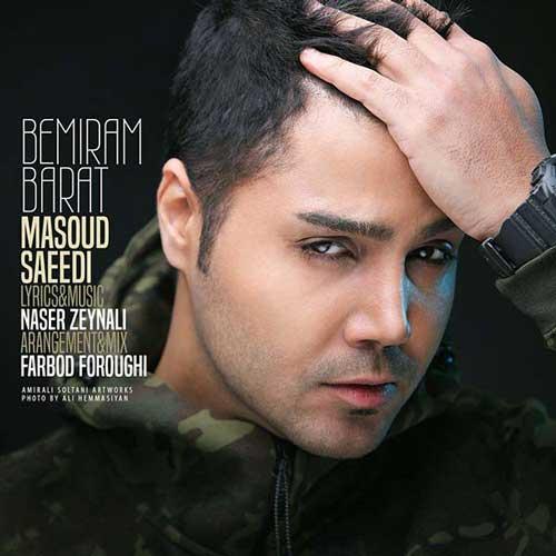 Masoud Saeedi -  Bemiram Barat