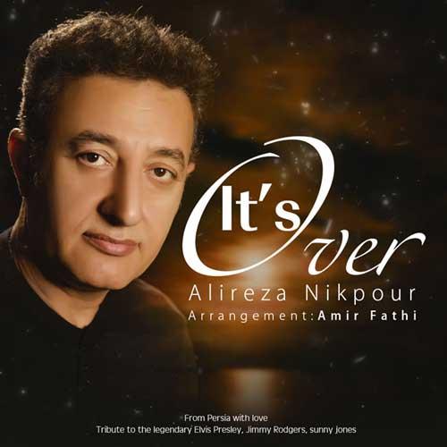 Alireza NIkpour -  Its Over