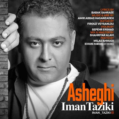 Iman Taziki -  Asheghi