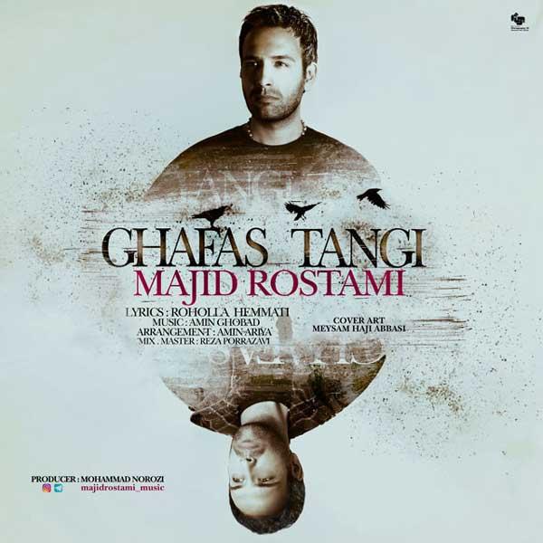Majid Rostami -  Ghafas Tangi