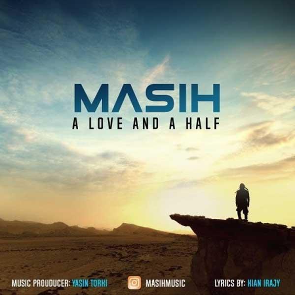 دانلود آهنگ مسیح به نام یک عشق و نصفی