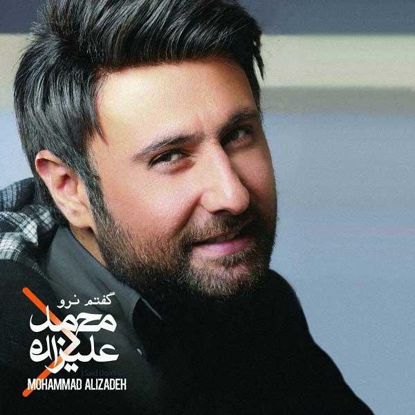 Mohammad Alizadeh -  Goftam Naro (Album)